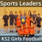 Sports Leaders KS2 Girls Football