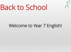 Back to School -- Welcome to Y7 English