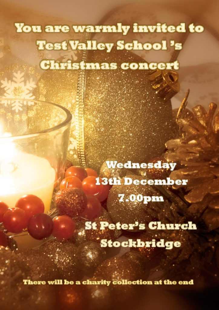 You are warmly invited to Test Valley School's Christmas Concert 13th December 7pm St Peter's Church Stockbridge